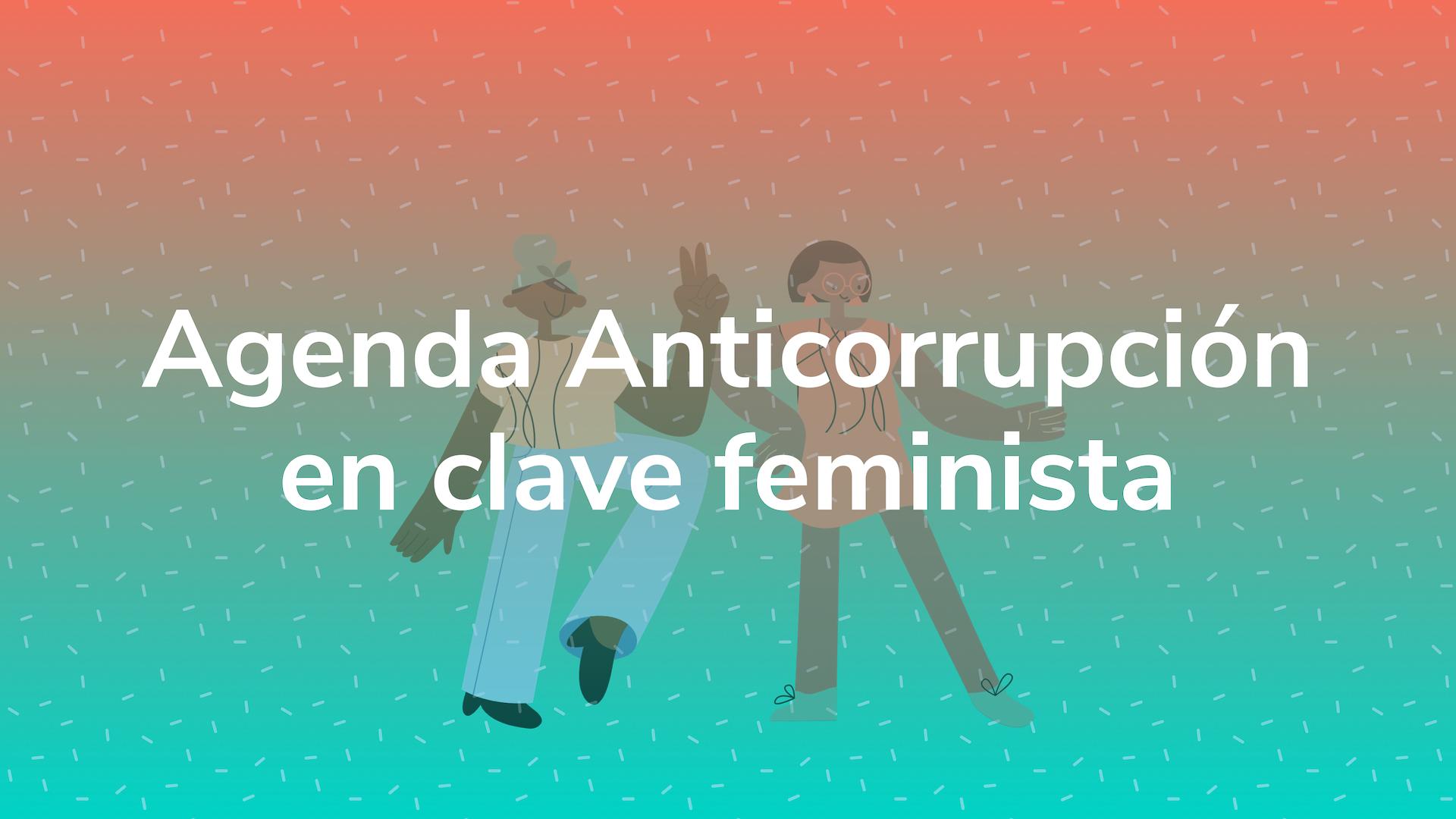 Políticas y Programas Anticorrupción en clave feminista